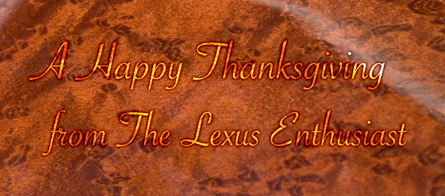 A Happy Thanksgiving from The Lexus Enthusiast