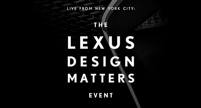 Lexus Design Matters Event