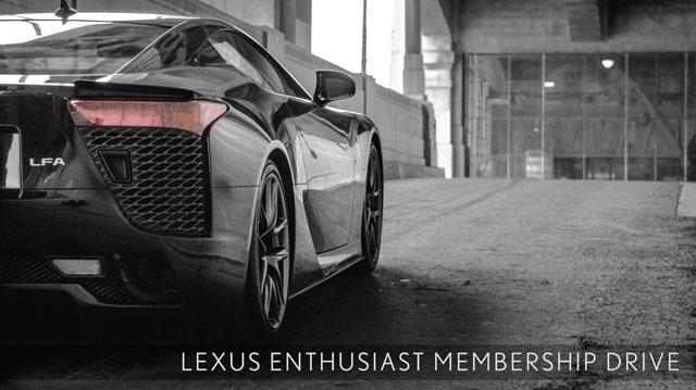 Lexus Enthusiast Membership Drive