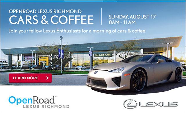 Open Road Lexus Richmond >> Sponsor Openroad Lexus Cars Coffee In Richmond Lexus