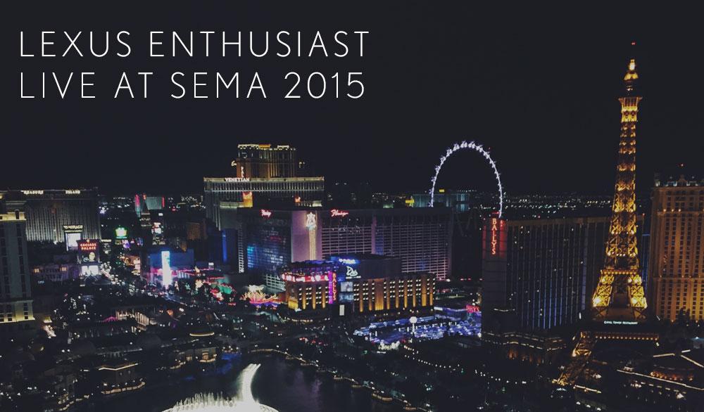 Lexus Live SEMA 2015