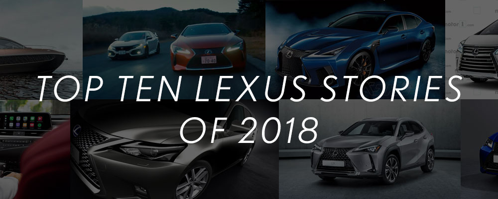 Lexus Top Ten Stories of 2018